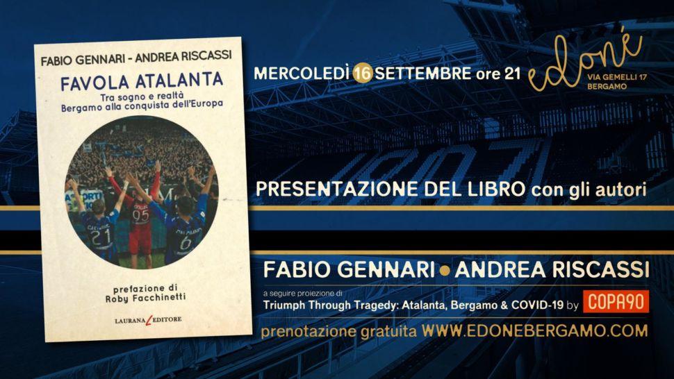 """In arrivo """"Favola Atalanta"""", l'imperdibile libro di Fabio Gennari e Andrea Riscassi"""