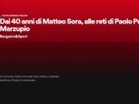 Il podcast di Bergamo & Sport: ospiti Sora (Atletico Villongo), Putti (Falco) e Marzupio (San Tomaso)